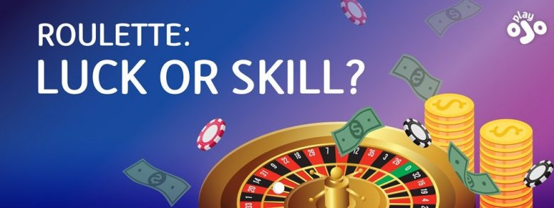 Luck Vs Skill - What Rakes in Cash at the Casino